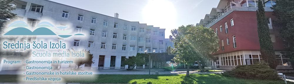 SŠ Izola, Lokacija Izola